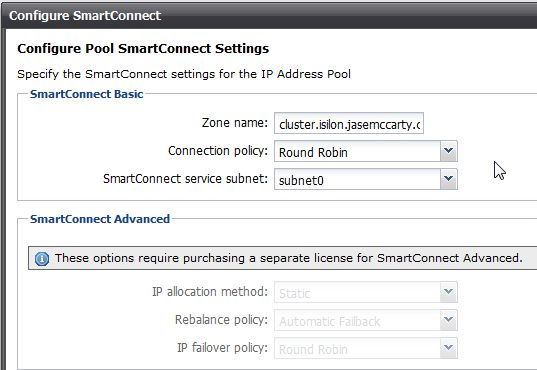configuring emc isilon smartconnect part i smartconnect basic a nice warning banner lets us know that additional options require the smartconnect advanced license